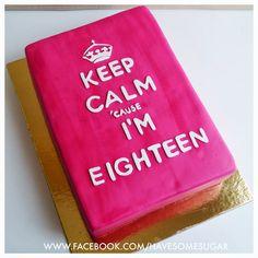 KEEP CALM Lol perfect for sweet sixteen!!