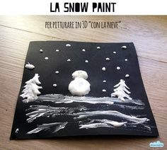 """Quandofuoripiove: la snow paint: per pitturare in 3D """"con la neve"""". Basta vinavil+schiuma da barba e brillantini"""