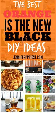 The Best Orange Is the New Black DIY Ideas - jenniferppriest.com