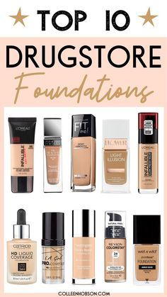 Top 10 best drugstore foundations to try in 2019.