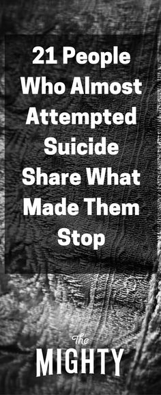 21 People Who Almost Attempted Suicide Share What…