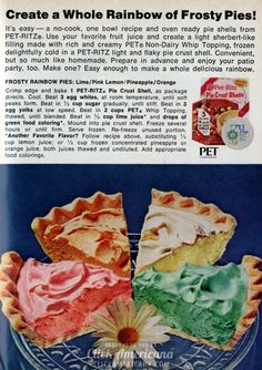 Create a whole rainbow of frosty pies! It's easy — a no-cook, one bowl recipe, and oven ready pie shells from Pet-Ritz. Use your favorite fruit juice and create a light sherbet-like filling made with rich and creamy PET Non-Dairy Whip Topping, frozen delightfully cold in a Pet-Ritz light and flaky pie crust shell. Convenient, but …