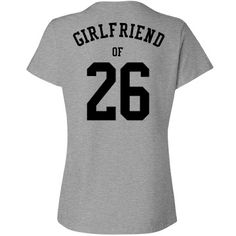 Custom girlfriend shirt.
