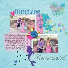 meeting a mermaid by Brenda Hollingsworth (made with the Good Day collaboration from PixelScrapper.com)