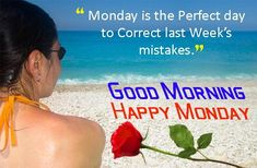 Happy Monday images and Quotes, Massages, Greetings, SMS, Photos for whatsapp Good Morning Monday Images, Happy Monday Images, Happy Tuesday Quotes, Pictures Images, Motivation Quotes, Text Posts, Motivational Quotes, Motivating Quotes, Inspiration Quotes