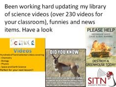 Been working hard updating my library of science videos (over 230 videos for your classroom), funnies and news items. Have a look.