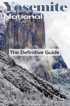 The New Definitive Guide for Yosemite National Park: Things to do, lodging, hiking. Season Guide: Summer, winter, fall, spring. Tips for Glacier Point, Half Dome, and more. #yosemite #hiking #nationalpark #yosemitenationalpark #ynp