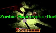 Zombie Awareness Mod Minecraft 1.6.2 – Minecraft Download For Free