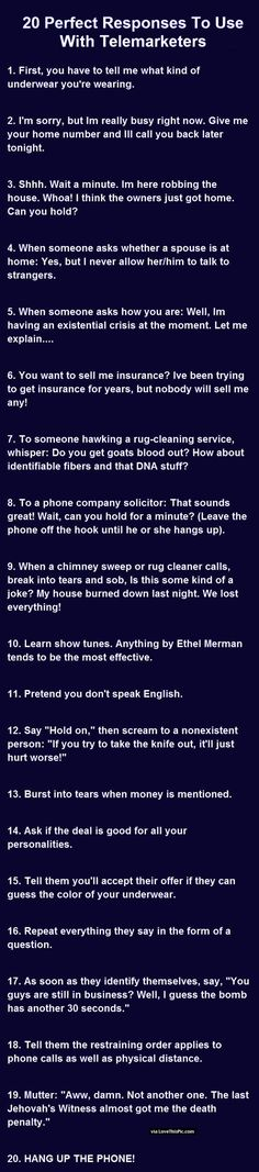 20 Perfect Responses To Use With Telemarketers. funny jokes story lol funny quote funny quotes funny sayings joke hilarious humor stories funny jokes short jokes viral best jokes ever best jokes viral stories
