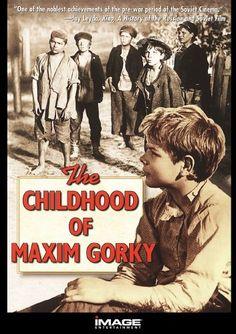 The Childhood of Maxim Gorky Image Entertainment http://www.amazon.com/dp/B0000687DI/ref=cm_sw_r_pi_dp_MPXCvb1978QN1
