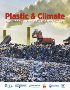 Plastic and Climate: The Hidden Costs of a Plastic Planet | Center for International Environmental Law Plastic Waste Management, Sources Of Greenhouse Gases, Pipeline Construction, Carbon Sink, Plastic Industry, Environmental Law, Circular Economy, Resource Management, Global Warming