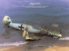 Messerschmitt 'Red W/Nr 3884 of 26 forced landed on a beach near Wissant, Pas de Calais, Northern France on… Luftwaffe, Military Jets, Military Aircraft, Focke Wulf, Ww2 Planes, Battle Of Britain, Ww2 Aircraft, World War Two, Fighter Jets