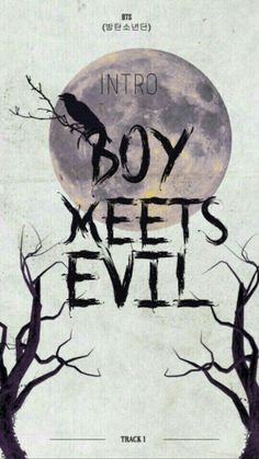Intro: Boy Meets Evil