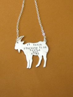 Recycled Sterling Strength to be Gentle and Kind Goat necklace by crobinsondesign on Etsy - yay Goat Clothes, Yule Goat, Goat Barn, Jewelry Accessories, Recycling, Raising Goats, Bling, Jewels, Canoeing