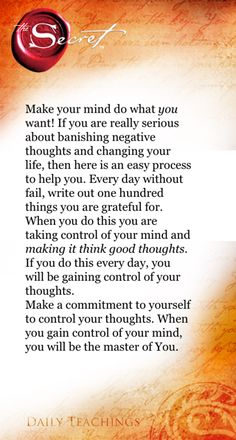 Retrain your mind. Take control of your thoughts