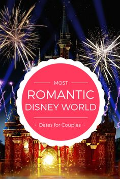 The Most Romantic Disney World Dates for Couples