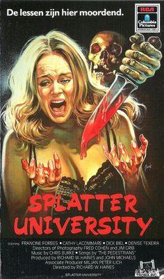 vhs-ninja: Splatter University by Richard. 1980s Horror Movies, Classic Horror Movies, Scary Movies, Horror Movie Posters, Movie Poster Art, Horror Comics, Sci Fi Horror, Arte Sci Fi, Slasher Movies