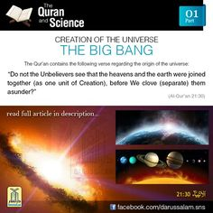 01. Creation of the Universe - The Big Bang: The creation of the universe is explained by astrophysicists as a widely accepted phenomenon, popularly known as 'The Big Bang'. It is supported by observational and experimental data gathered by astronomers and astrophysicists for decades. According to 'The Big Bang', the whole universe was initially one big mass (Primary Nebula). Then there was a 'Big Bang' (Secondary Separation) which resulted in the formation of Galaxies. These then divided to…