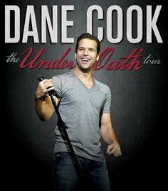 Dane Cook will make sure you are laughing, offended or both on the Under Oath Tour this summer #Comedy