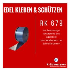 RK 679 - Hochleistungsschutzfolie aus Edelstahl zum Abdecken bei Schleifarbeiten #Krueckemeyer #Abrasives #Adhesive #Tape #Klebeband #Schutz #Schutzfolie #Folie #Edelstahl #Stahl #Abdecken #Schleifen