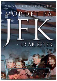 Ny revideret udgave kommer i Jfk, John F Kennedy, Illuminati, Inspire Me, Books, Movies, Movie Posters, Inspiration, Decor