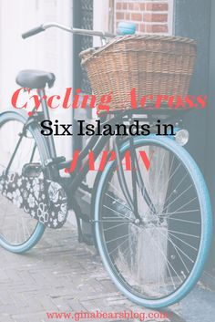 Cycling 160 Kilometers Across Six Islands in Japan http://ginabearsblog.com/2016/03/cycling-160-kilometers-in-japan/