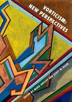 Vorticism - Mark Antliff; Scott W. Klein - Oxford University Press