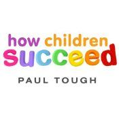 The story we usually tell about childhood and success is the one about intelligence: Success comes to those who score highest on tests, from preschool admissions to SATs. But in How Children Succeed, Paul Tough argues for a very different understanding of what makes a successful child. Drawing on groundbreaking research in neuroscience, economics, and psychology, Tough shows that the qualities that matter most have less to do with IQ and more to do with character: skills like grit, ...