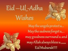 Send Eid Ul Adha wishes, messages, greetings, text SMS and status on WhatsApp to your friends, family and loved ones to wish them Eid Al Adha Mubarak 2019 Eid Ul Adha Mubarak Greetings, Eid Ul Azha Mubarak, Eid Al Adha Wishes, Eid Mubarak Status, Happy Eid Al Adha, Eid Greetings, Happy Eid Mubarak, Greetings Images, Eid Ul Adha Images