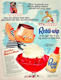REDDI WIP vintage advertisement illustration from one of my Life Magazines Old Advertisements, Retro Advertising, Retro Ads, Photo Vintage, Vintage Ads, Vintage Posters, Vintage Food, Retro Food, Creepy Vintage