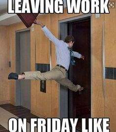 Here are the top 10 funniest 'Leaving work on Friday memes' you should b. Here are the top 10 funniest 'Leaving work on Friday memes' you should b. Leaving Work On Friday, Leaving School, Leaving Work Quotes, Work Memes, Work Humor, Funny Work Quotes, Work Funnies, Quotes Pics, Funny Relatable Memes