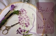 Bordar paso a paso: El uso del tambor o bastidor Embroidery Techniques, Flower Tutorial, Diy Painting, Hair Accessories, Stitch, Sewing, Pattern, Blog, Scrappy Quilts