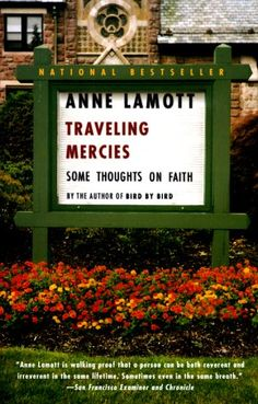 Annie Lamott is open and honest about her spiritual journey.