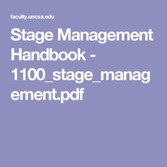 Stage Management Handbook - 1100_stage_management.pdf