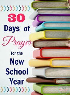 30 Days of Prayer for the New School Year- Join the community of families praying for and dedicating the new school year to the Lord.  Plus, get a FREE printable prayer guide!