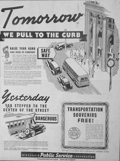 "Jan. 11, 1940 - ""Tomorrow we pull to the curb."" Streetcar service in Wausau ends as bus service begins."