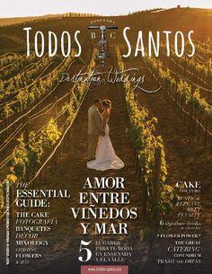 Todos Santos - Destination Weddings 2015  The essential guide to celebrate your dream destination wedding in Ensenada  & Valle de Guadalupe.