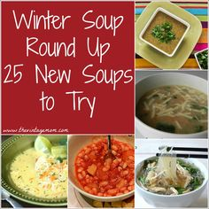 Winter Soup Round Up: 25 New Soups to Try | The Vintage Mom