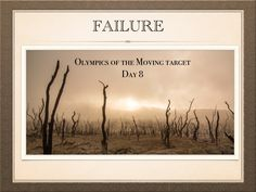 #Failure is said to be a minor setback or a temporary change in #direction. Read about #failure from my blog; http://viewpoint-only.blogspot.co.ke/2016/02/olympics-of-moving-target-day-8-failure.html  #OOMTM #DAY8