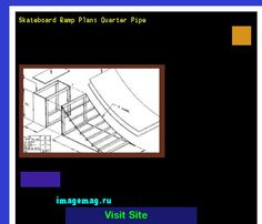 Skateboard Ramp Plans Quarter Pipe 172903 - The Best Image Search