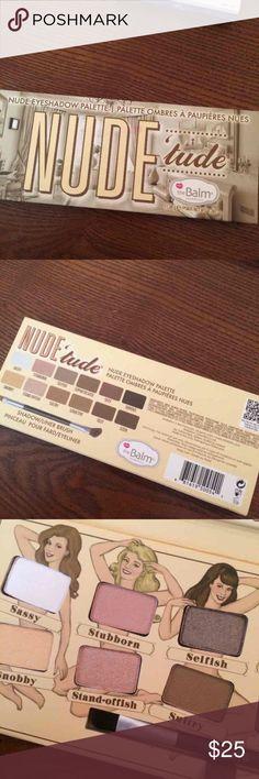 Nude'tude Eyeshadow Palatte Brand new, never used the balm Makeup Eyeshadow