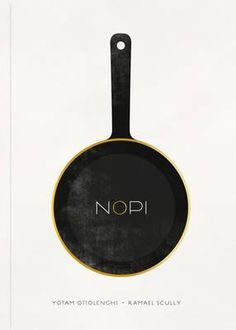 Nopi :The Cookbook by Yotam Ottolenghi and Ramael Scully. This book includes over 120 of the most popular dishes from Yotam's innovative Soho-based restaurant NOPI.