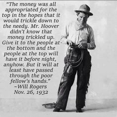 Will Rogers, Oklahoma's favorite son. Wise beyond his years and gone before his time.