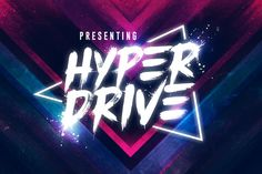 HYPER DRIVE Font   Extras by Sam Parrett on @creativemarket