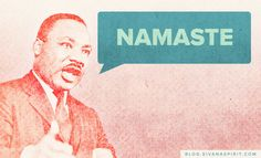 Lets takes moment today and reflect on 5 yogic qualities that Martin Luther King, Jr. possessed and let it inspire us to elevate ourselves to be even better then we ever dreamed possible with his example.