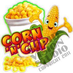 """7"""" Corn N Cup Fun Fair Food Concession Trailer Restaurant Bar Sweet Sign Decal"""