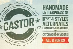 Castor Complete Family Fonts Castor is a wood type and letterpress hybrid based on grotesque letterforms. It's a vintage distress by Albatross