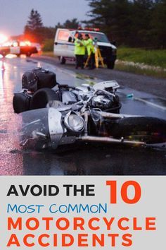 Top 10 Most Common Causes Of Motorcycle Accidents And How To Avoid