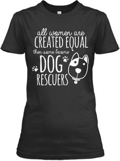 Dog Rescuer - Limited Edition | Teespring