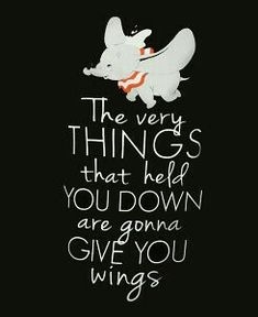 Inspirational Quotes About Strength : QUOTATION - Image : Quotes Of the day - Description Dumbo. Sharing is Caring - Don't forget to share this quote New Quotes, Funny Quotes, Inspirational Quotes, Disney Motivational Quotes, Sad Sayings, Lyric Quotes, Wisdom Quotes, Happy Quotes, True Quotes